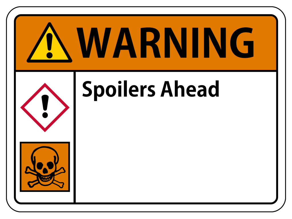 A warning sign saying Spoilers Ahead